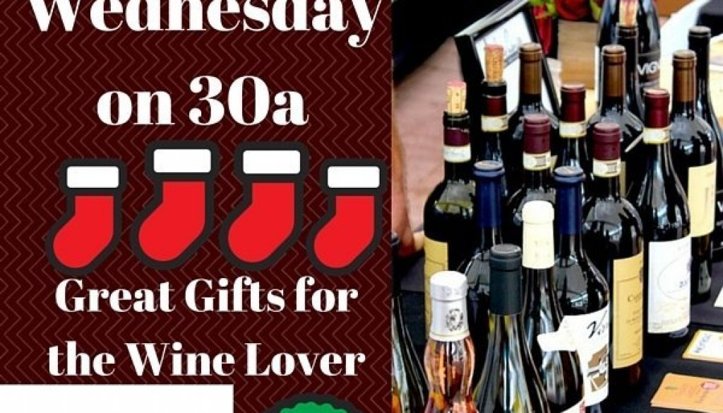 Wine Wednesday on 30a gift givers
