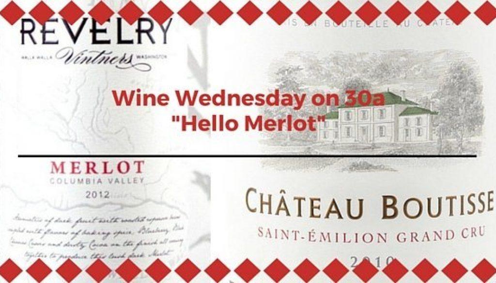 Wine Wednesday on 30a22Hello Merlot22