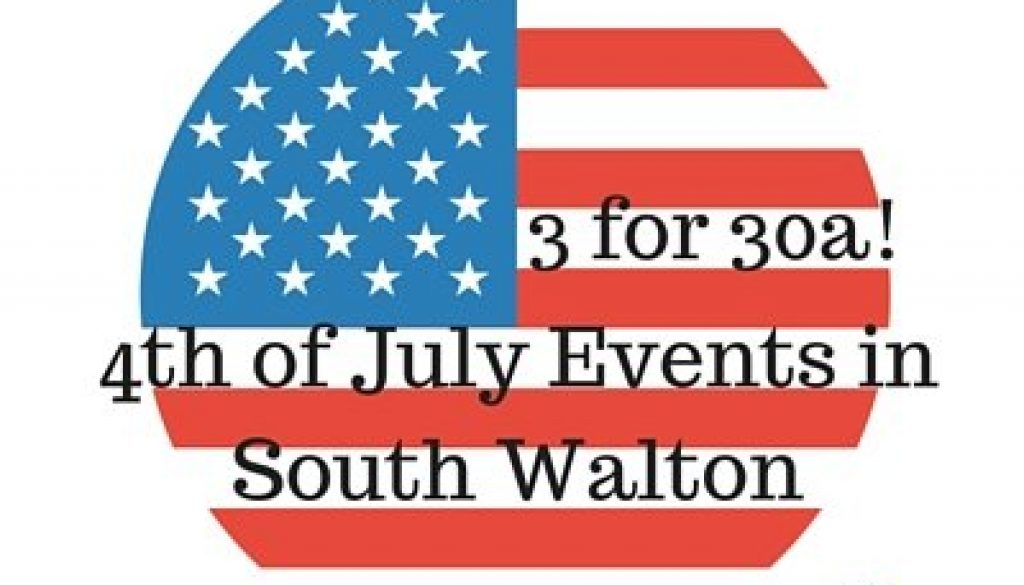4th of July Events in South Walton