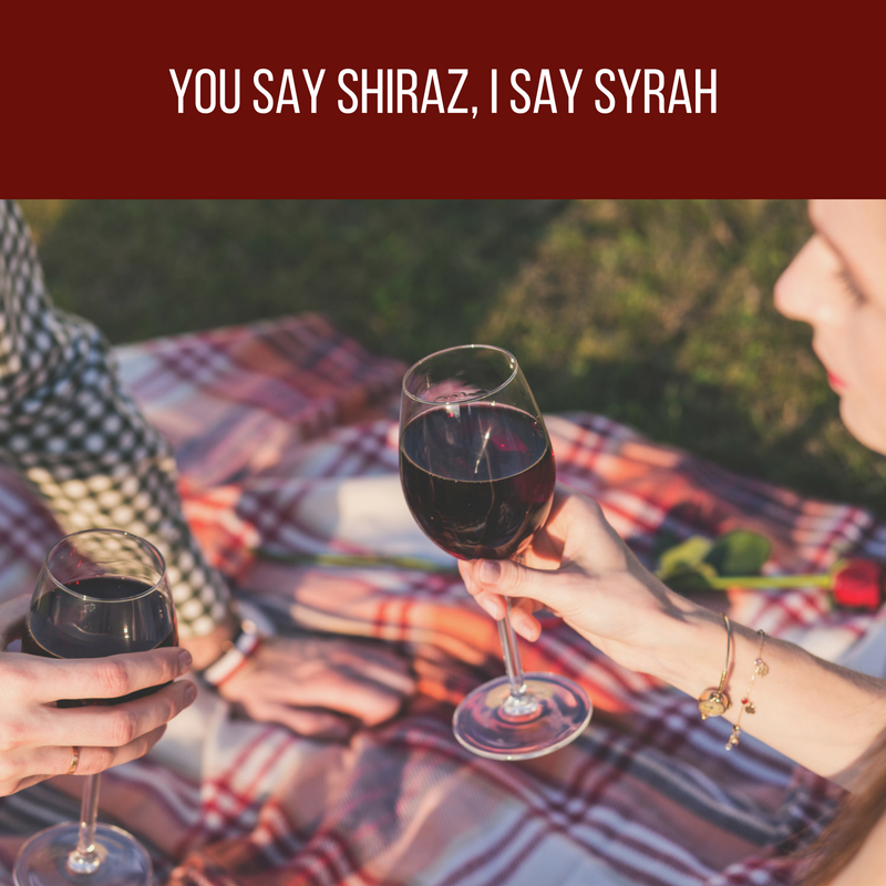 Wine Wednesday – You Say Shiraz, I Say Syrah