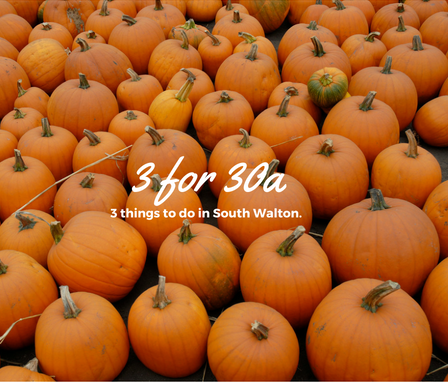 3 for 30a – Pumpkin Festival and the Best of the Emerald Coast