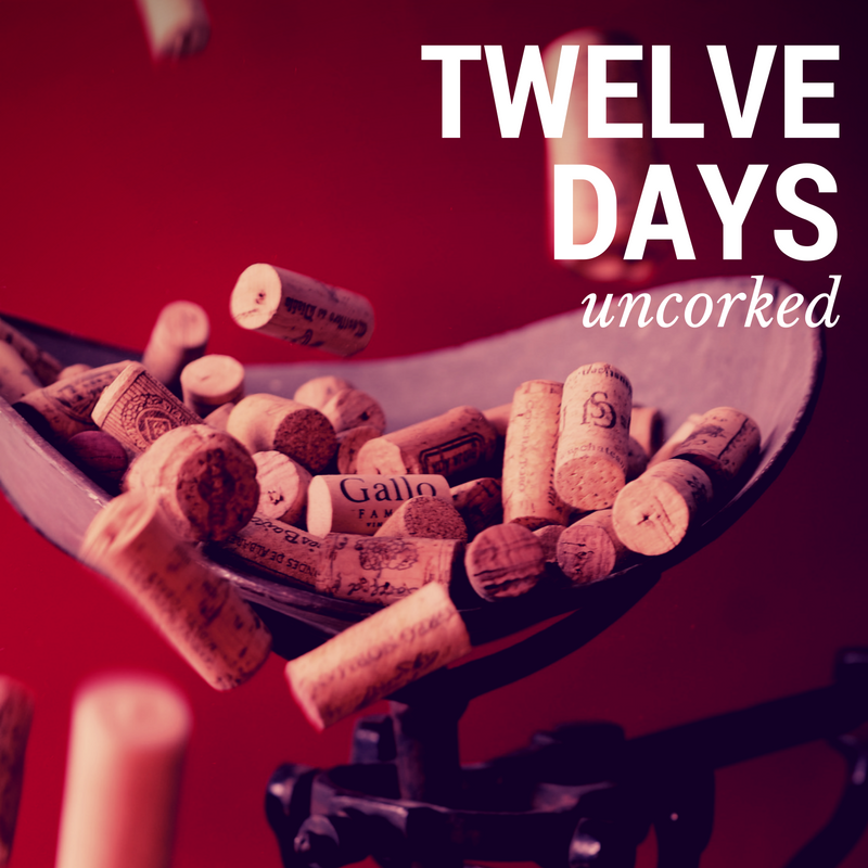 12 Days Uncorked