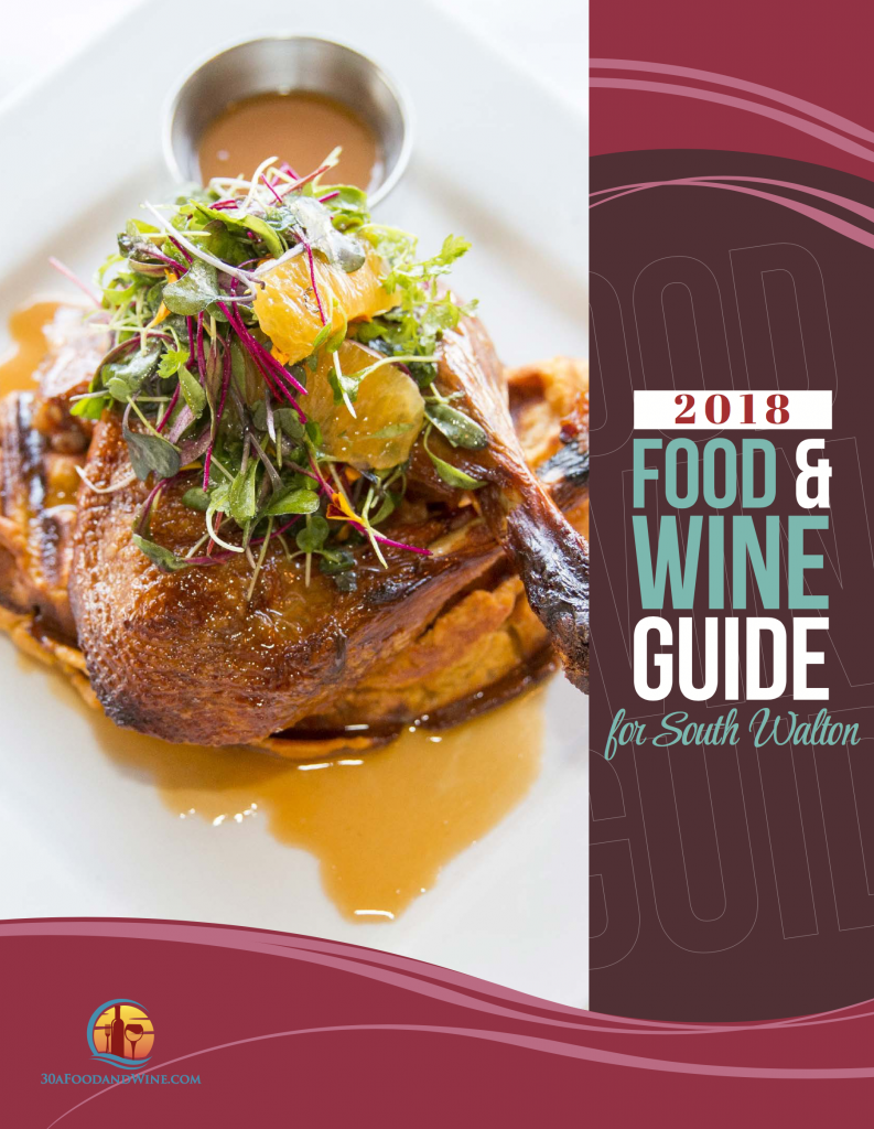 The 2018 Spring Edition of the Food & Wine Guide for South Walton.