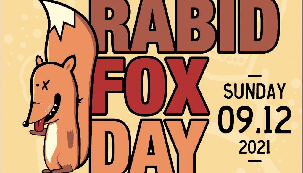 Rabid Fox Day